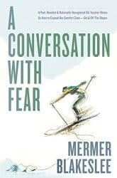 A Conversation with Fear Book Review