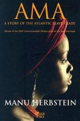 Ama a Story of the Atlantic Slave Trade Book Review