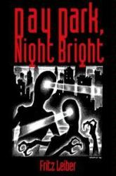 Day Dark Night Bright Book Review