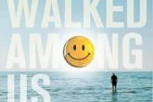 He Walked Among Us Book Review