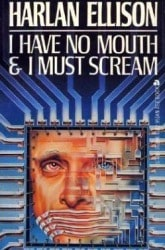 I have No Mouth and I Must Scream Book Review