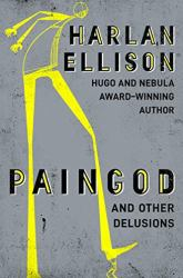 Paingod And Other Delusions Book Review