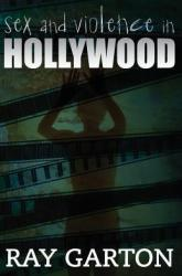 Sex and Violence in Hollywood Book Review