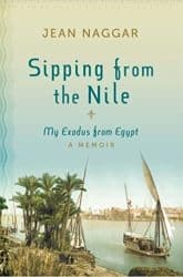 Sipping from the Nile My Exodus from Egypt Book Review