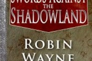 Swords Against the Shadowland Book Review