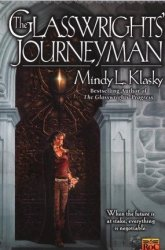 The Glasswrights' Journeyman Book Review