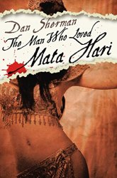 The Man Who Loved Mata Hari Book Review