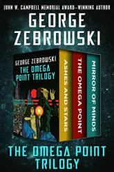The Omega Point Trilogy Book Review