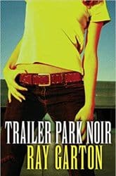 Trailer Park Noir Book Review