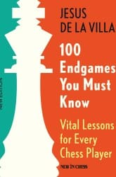 100 Endgames You Must Know Book Review
