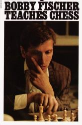 Bobby Fischer Teaches Chess Book Review