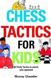 Chess Tactics for Kids Book Review