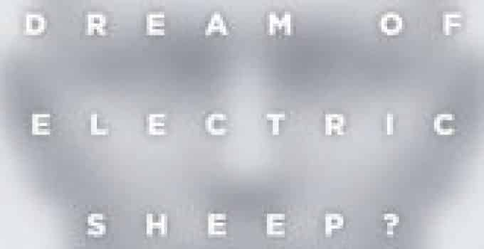 Do Androids Dream Of Electric Sheep Book Review