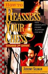 How to Reassess Your Chess The Complete Chess Mastery Course Book Review