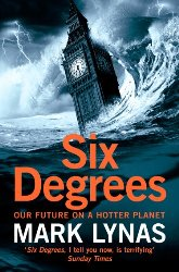 Six Degrees Our Future on a Hot Planet Review