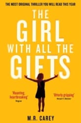 The Girl With All The Gifts Book Review
