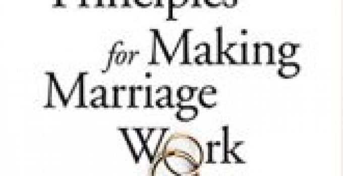 The Seven Principles for Making Marriage Work Book Review