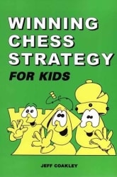 Winning Chess Strategy for Kids Book Review