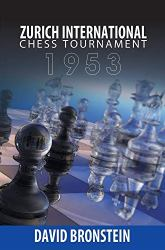 Zurich International Chess Tournament 1953 Book Review