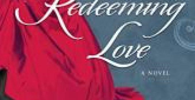 Redeeming Love Book Review