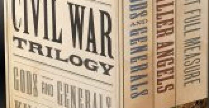 The Civil War Trilogy Books Review