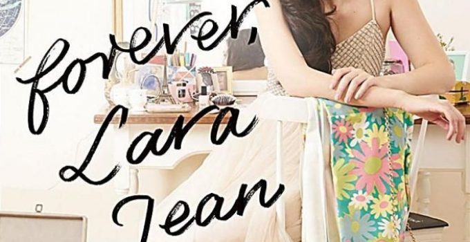 Always and Forever Lara Jean Book Review