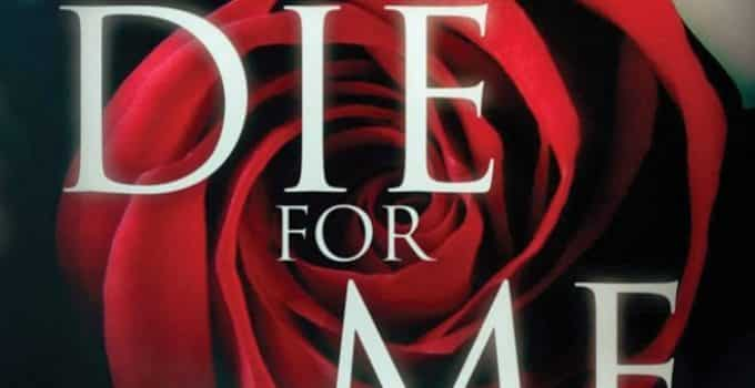 Die For Me Book Review
