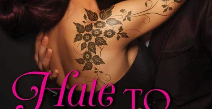 Hate to Want You Book Review