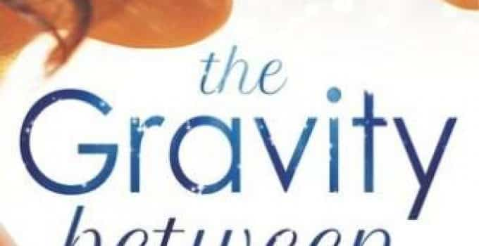 The Gravity Between Us Book Review
